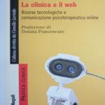 """Recensione di """"La clinica e il web. Risorse tecnologiche e comunicazione psicoterapeutica online"""""""