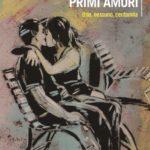 """Recensione di """"Primi amori. Uno, nessuno, centomila"""" di Umberta Telfener"""